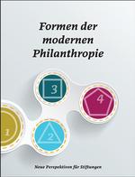 """""""Formen der modernen Philanthropie"""""""